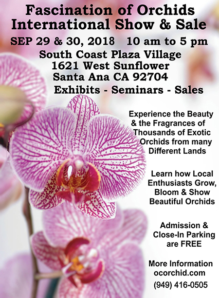 <b>Fascination of Orchids 2018</b><br/>September 29-30<br/>at the South Coast Plaza Village<br/>