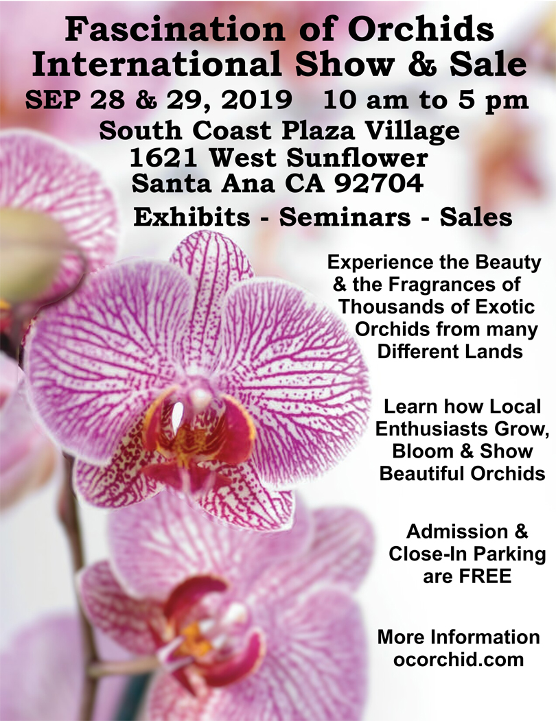 <b>2019 Fascination of Orchids Fall Show</b><br/>September 28-29<br/>at the South Coast Plaza Village<br/>